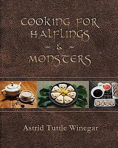 Cooking for Halflings & Monsters
