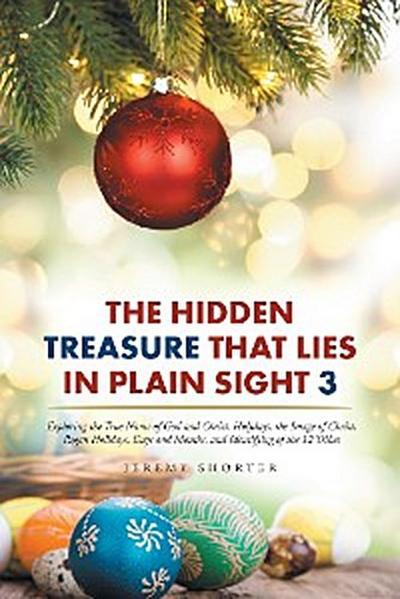 The Hidden Treasure That Lies in Plain Sight 3