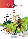 Lesebuch 8. Schuljahr. Schülerbuch. Östliche Bundesländer und Berlin