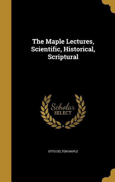 MAPLE LECTURES SCIENTIFIC HIST