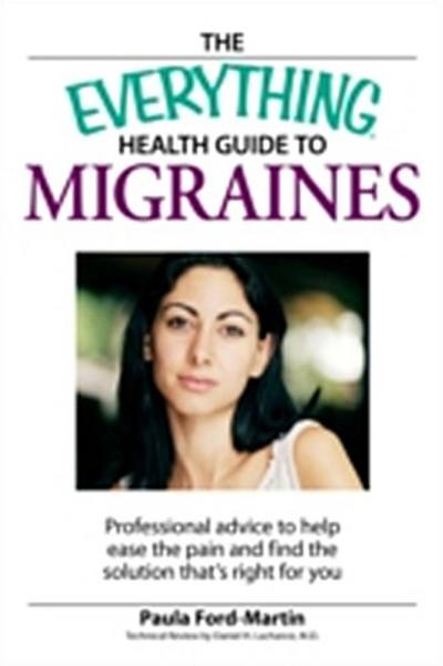Everything Health Guide to Migraines
