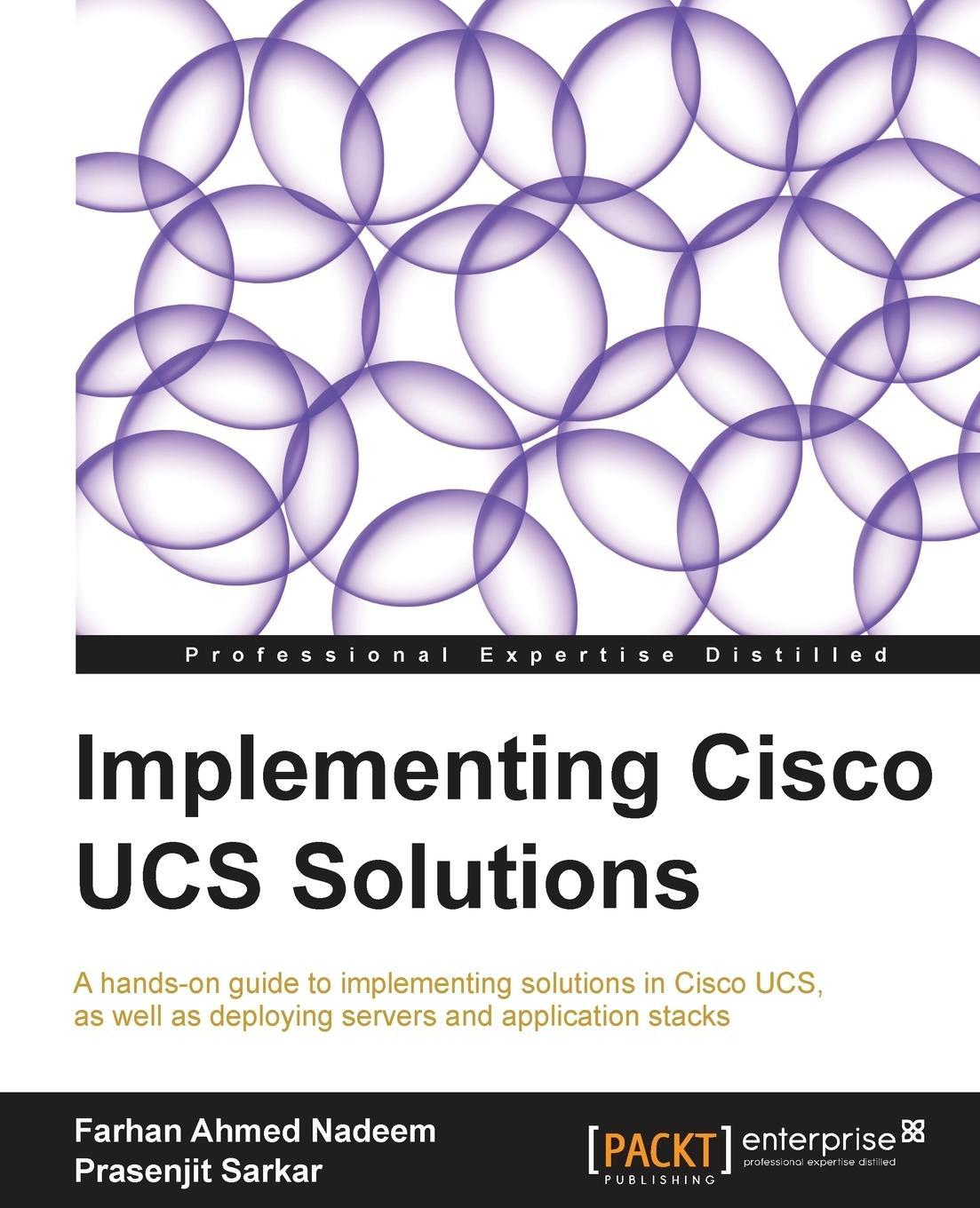 Implementing Cisco Ucs Solutions Farhan Ahmed