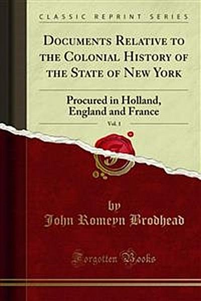 Documents Relative to the Colonial History of the State of New York