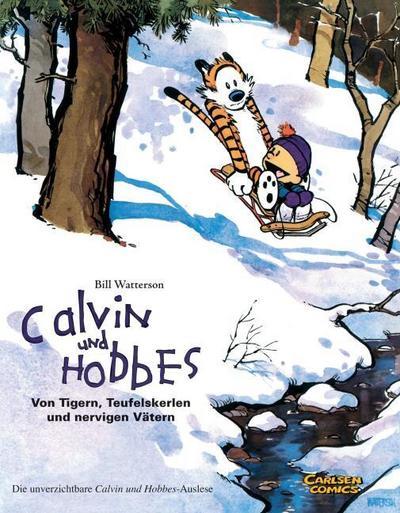 Calvin & Hobbes - Von Tigern, Teufelskerlen und nervigen Vätern - Sammelband 02