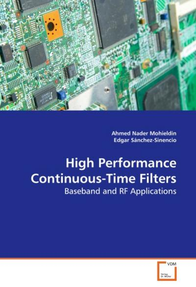 High Performance Continuous-Time Filters