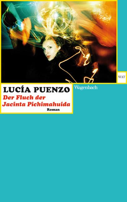 Der Fluch der Jacinta Pichimahuida Lucía Puenzo