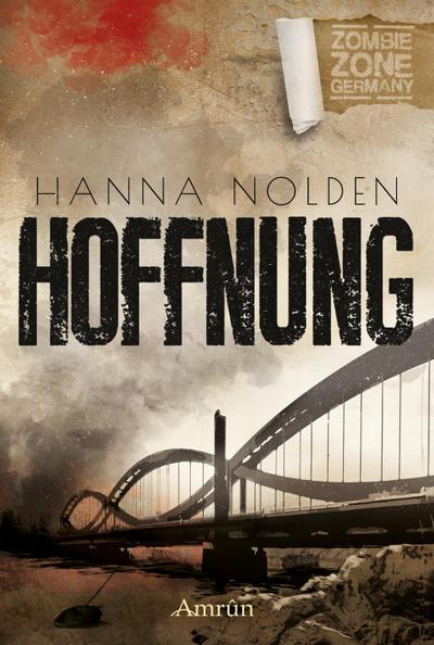 Zombie Zone Germany: Hoffnung