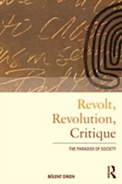 Revolt, Revolution, Critique