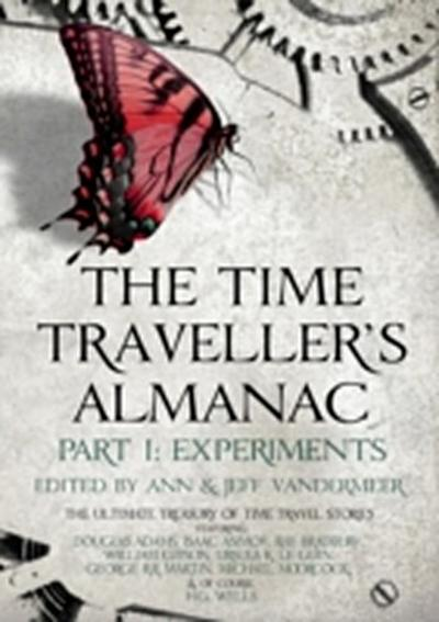Time Traveller's Almanac Part I - Experiments