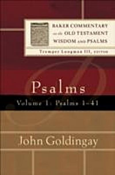 Psalms : Volume 1 (Baker Commentary on the Old Testament Wisdom and Psalms)