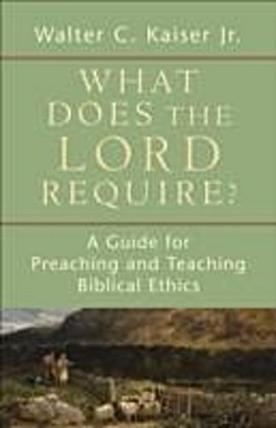What Does the Lord Require?