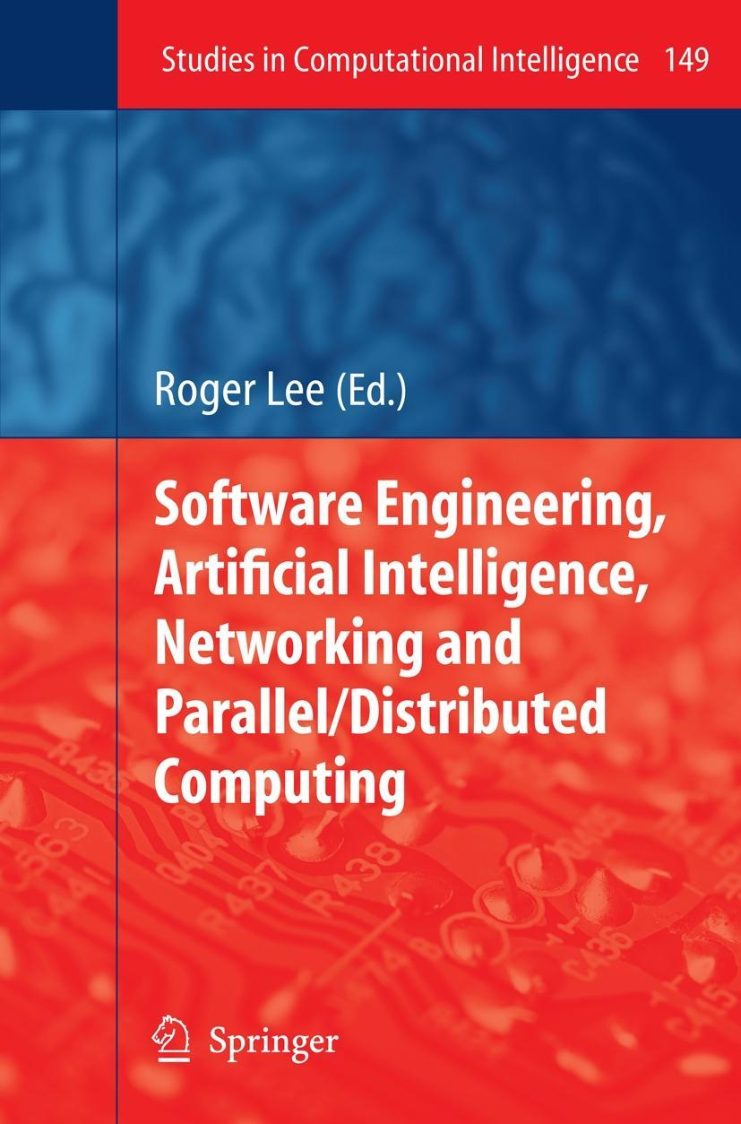 Software Engineering, Artificial Intelligence, Networking and Parallel/Dist ...