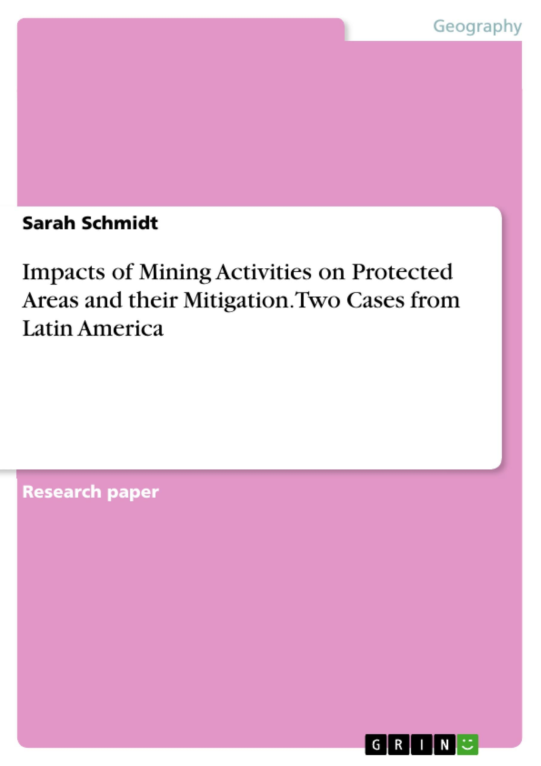 Impacts of Mining Activities on Protected Areas and their Mi ... 9783668011090