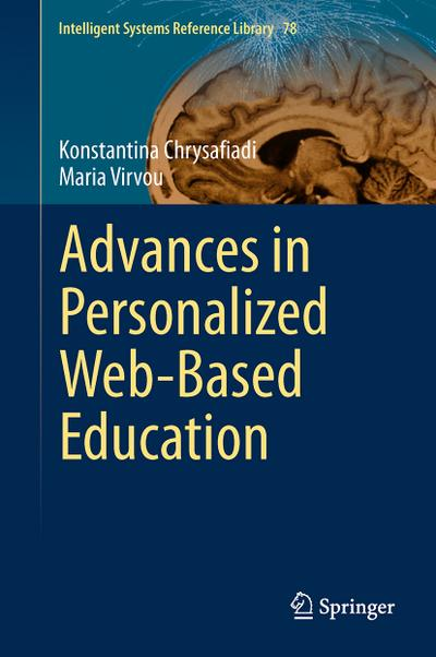 Advances in Personalized Web-Based Education