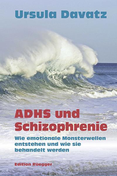 ADHS und Schizophrenie