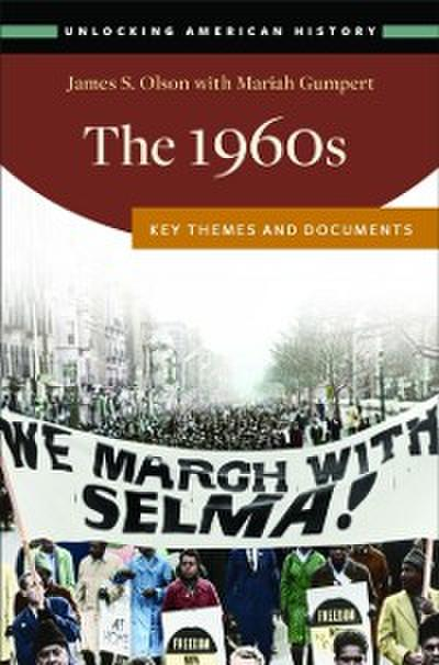 1960s: Key Themes and Documents