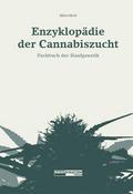 Enzyklopädie der Cannabiszucht