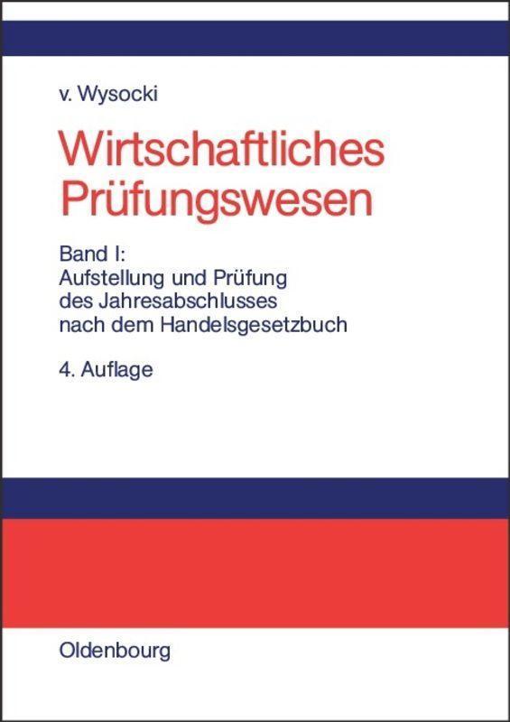 Wirtschaftliches Prüfungswesen 1 Klaus von Wysocki