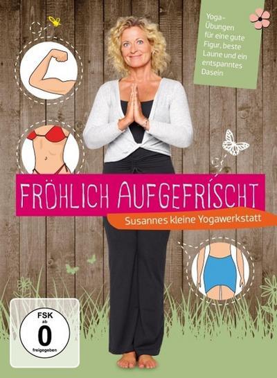 Fröhlich aufgefrischt -  Susannes kleine Yogawerkstatt