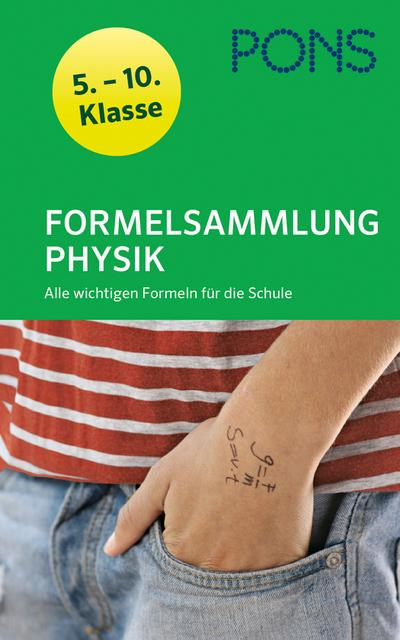 PONS Formelsammlung Physik: Alle wichtigen Formeln für die Schule 5.-10. Klasse