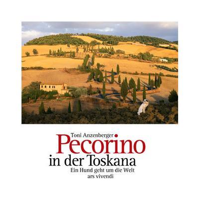 Pecorino in der Toskana: Ein Hund geht um die Welt