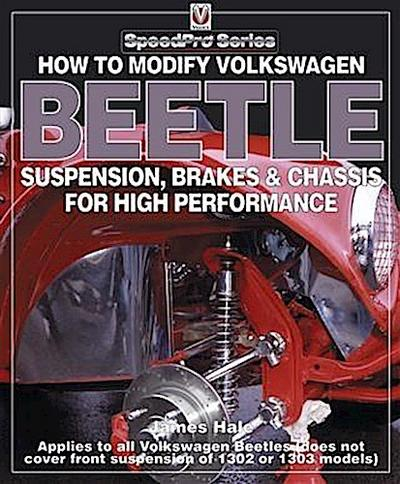 How to Modify Volkswagen Beetle Suspension, Brakes & Chassis for High Performance