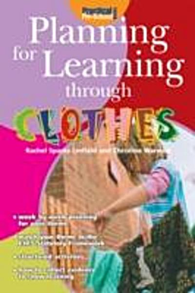 Planning for Learning through Clothes