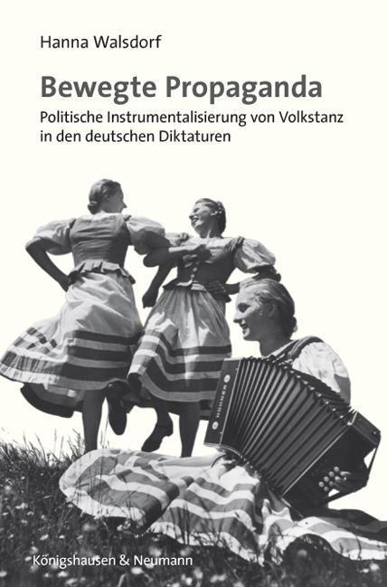Bewegte Propaganda Hanna Walsdorf