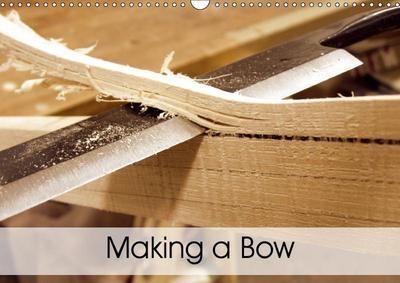 Making a Bow (Wall Calendar 2019 DIN A3 Landscape)