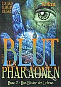 Blut der Pharaonen - Bd 2