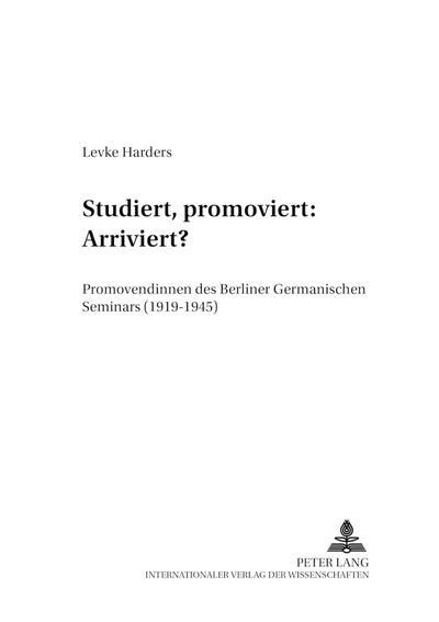 Studiert, promoviert: Arriviert?