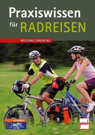 Praxiswissen für Radreisen