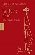 Pariser Chic, Der Style Guide