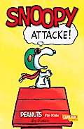 Attacke! (Peanuts für Kids, Band 3)