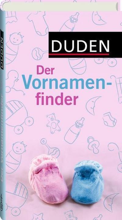Duden - Der Vornamenfinder; Duden Namenbücher; Deutsch