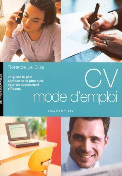 CV, mode d'emploi (Vie Professionnelle)