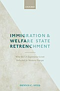 Immigration and Welfare State Retrenchment: Why the Us Experience Is Not Reflected in Western Europe