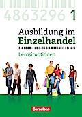 Ausbildung im Einzelhandel 1. Ausbildungsjahr - Allgemeine Ausgabe - Arbeitsbuch mit Lernsituationen