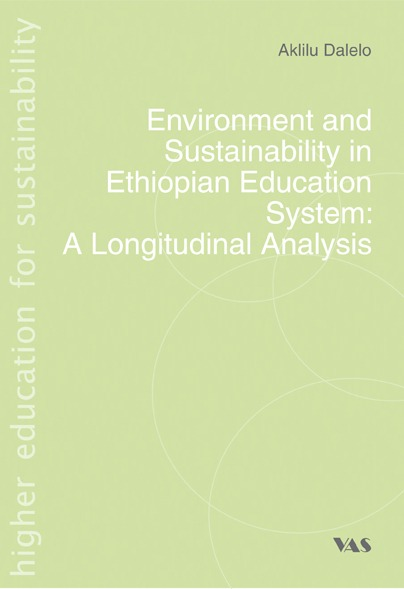 Environment and Sustainability in Ethiopian Education System: