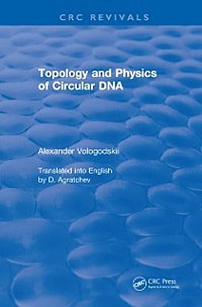 Topology and Physics of Circular DNA (1992)