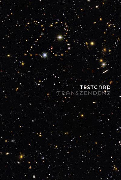 testcard #23: Transzendenz - Ausweg, Fluchtweg, Holzweg?: Beiträge zur Popgeschichte