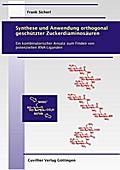 Synthese und Anwendung orthogonal geschützter Zuckerdiaminosäuren