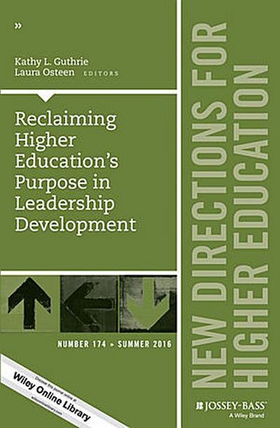 Reclaiming Higher Education's Purpose in Leadership Development