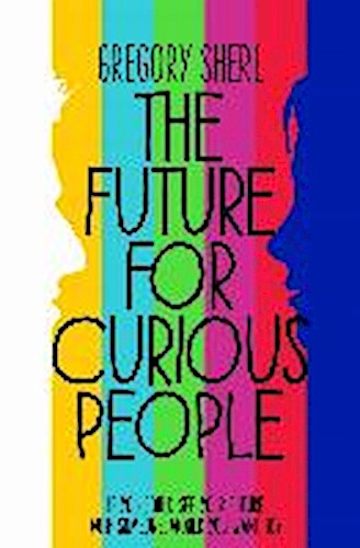 The Future for Curious People Gregory Sherl