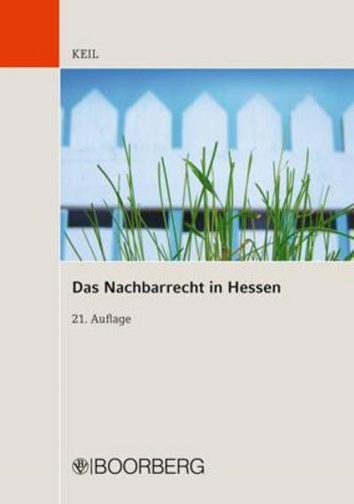 Das Nachbarrecht in Hessen