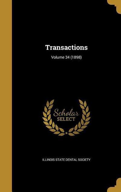 TRANSACTIONS VOLUME 34 (1898)