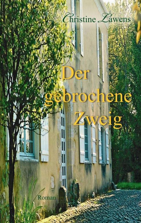 Der gebrochene Zweig, Christine Lawens
