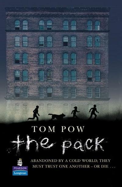 The Pack: New Longman Literature (New Longman Literature 11-14) by Pow, Tom