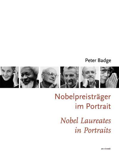 Nobelpreisträger im Portrait /Nobel Laureates in Portraits