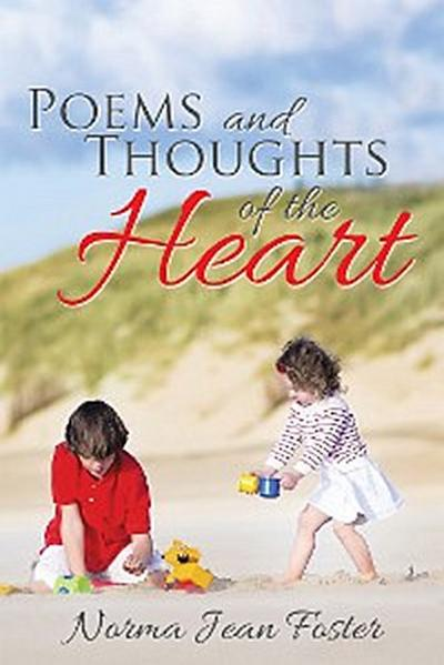 Poems and Thoughts of the Heart